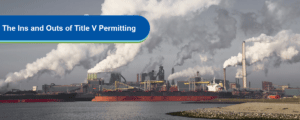 Title V Permitting Environmental Quality Management